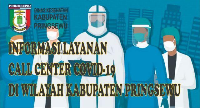 Layanan Call Center Covid-19 di Kabupaten Pringsewu